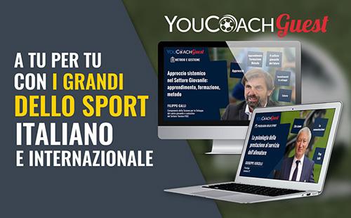 Con YouCoachGuest ospiti relatori di caratura nazionale e internazionale del mondo del calcio e non solo