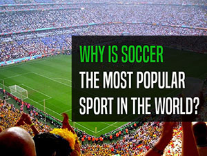 Why is football the world's most popular sport?