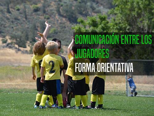 Formas de comunicación técnica entre los jugadores durante los partidos: la comunicación orientativa.